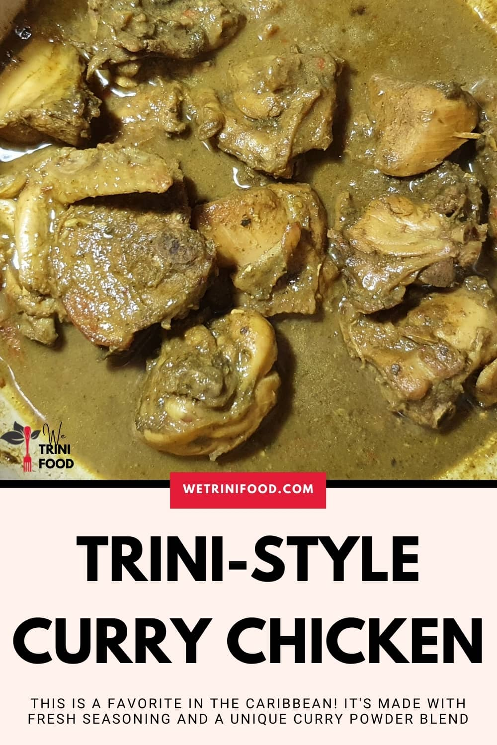 trini style curry chicken