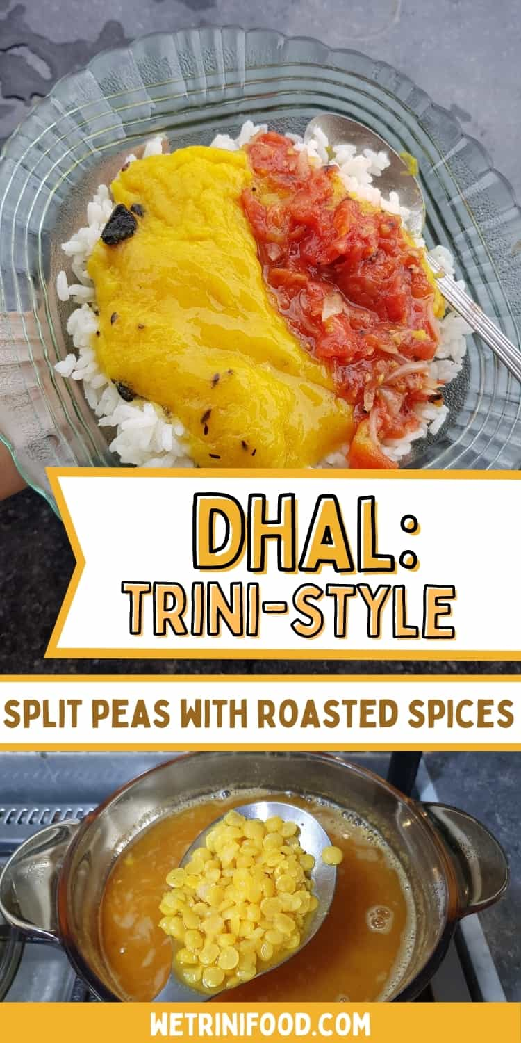 dhal: trini style, split peas with roasted spices